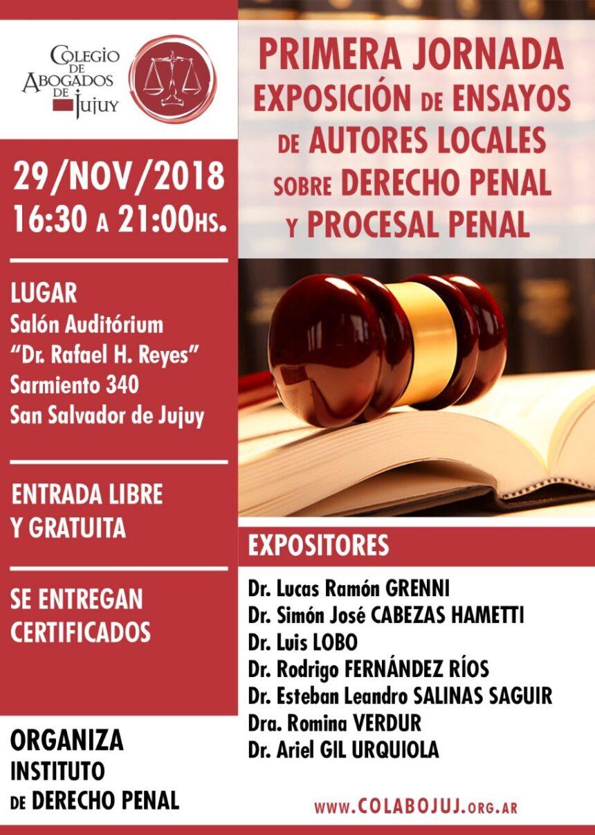 Primera Jornada Exposición de ensayos de autores locales sobre Derecho Penal y Procesal Penal