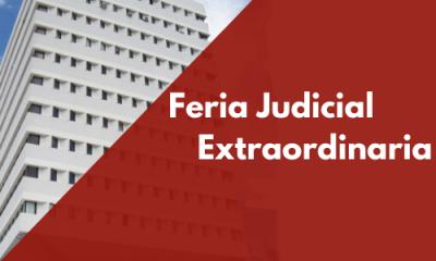 La Feria Judicial extraordinaria fue prorrogada hasta el 26 de Abril de 2020