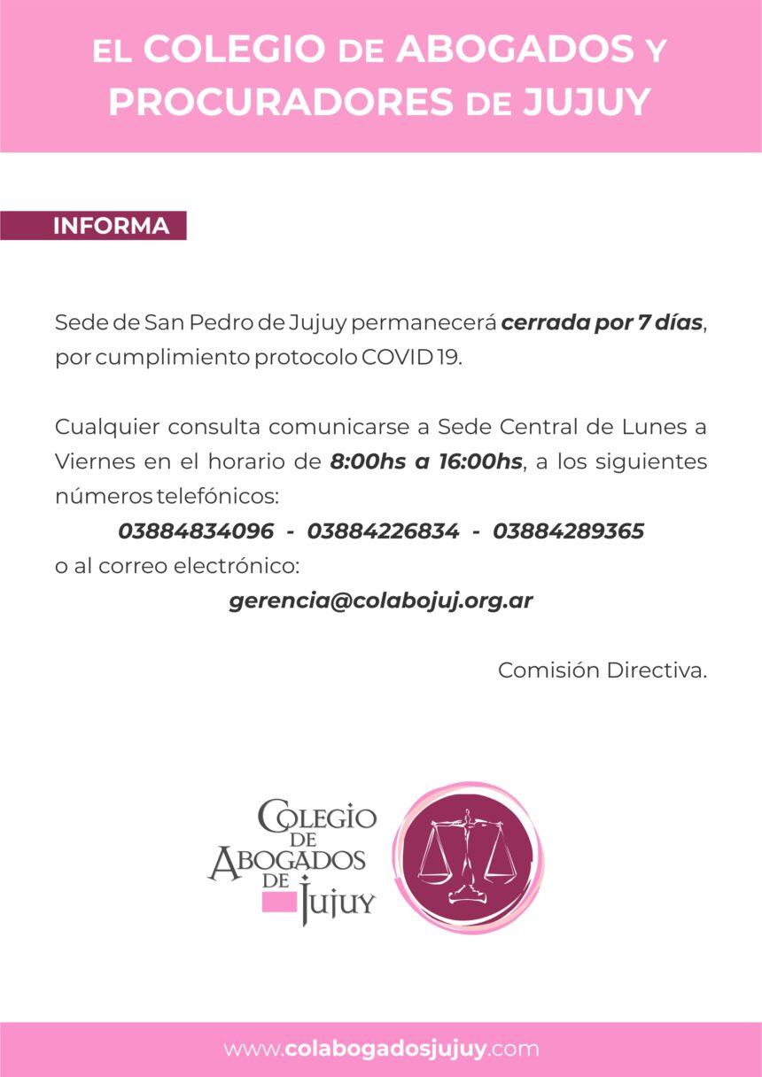 Sede San Pedro de Jujuy permanecerá cerrada por 7 días