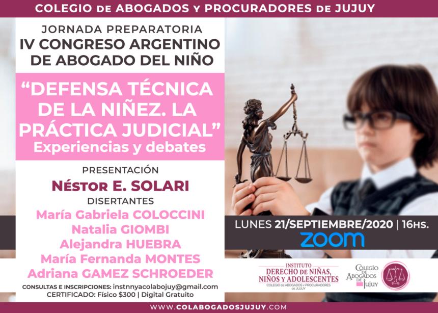"""Jornada preparatoria IV Congreso argentino Abogado del Niño: """"Defensa técnica de la niñez. La práctica judicial"""""""
